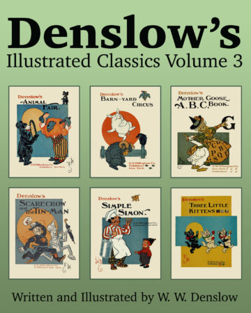 Denslow's Illustrated Classics Volume 3