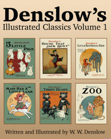 Denslow's Illustrated Classics Volume 1